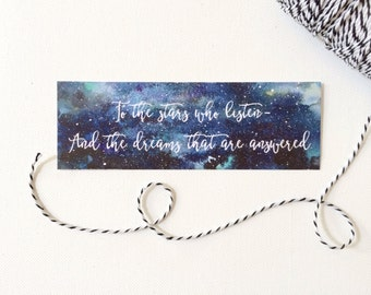 A Court of Mist and Fury Bookmark, ACOMAF, To the Stars Who Listen, Bookish bookmark