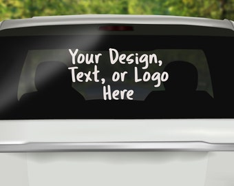 Custom Window Decal, Read Item Details, Fonts are in the Picture Section, Personalized Car Decal, Personalized Decal, Create Your Own, Decal