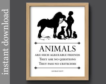 Animal Printable, Animal Quote, Agreeable Friends, animal lover gift, animal wall art, animal download, veterinarian gift, animal rescue art