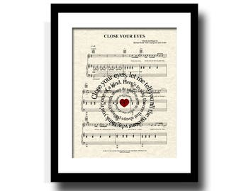 Close Your Eyes Song Lyric Sheet Music Art Print, Custom Wedding Gift, Custom Anniversary Gift, First Dance, Names and Date