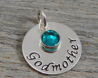 Hand Stamped Jewelry - Personalized Jewelry - Charm For Necklace - Sterling Silver Circle - Godmother & Birthstone