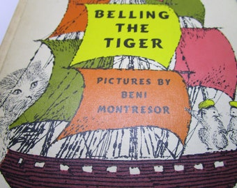 Belling The Tiger by Mary Stolz Illustrated by Beni Montresor