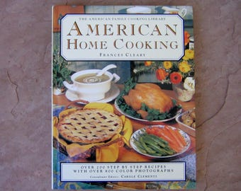 American Home Cooking Cookbook, The American Family Cooking Library American Home Cooking, 1995 Vintage Cookbook