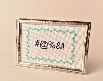 4x6 #@%&!! Framed Cross Stitch
