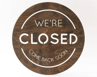 Closed Sign, We're open, Laser Cut, Birch, Business Sign