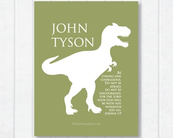 Dinosaur T-Rex Be Strong . Personalized Scripture Print with Joshua 1:9