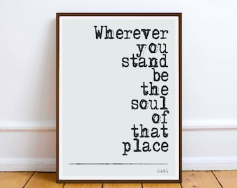 """Rumi quote -  - """"Wherever you stand..."""" inspirationless poetry quote - Digital Download - art"""
