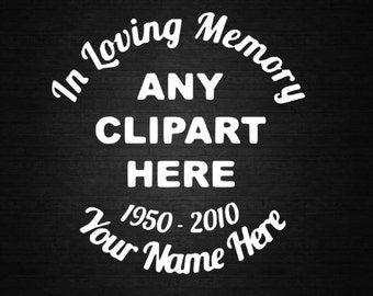 In Loving Memory Window Decal Personalized