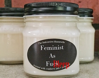 Feminist Gift Ideas - Feminist Quote - Feminist AF - Funny Candles - Funny Scented Candle - Funny Soy Candle - Funny Feminist Gift