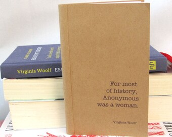 Anonymous was a Woman Kraft Paper Notebook / Journal / Sketchpad
