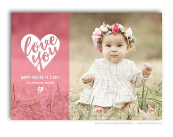 Valentine's Day Photo Card Template - For Photographers - Photoshop Required - LOVE YOU - 1699