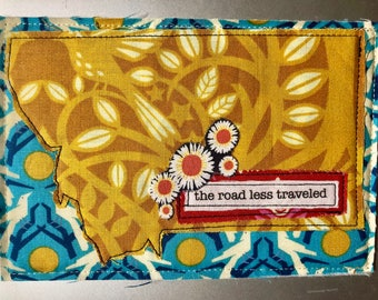 Montana Quilted Postcard - the road less traveled