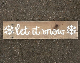 Let it snow - rustic sign -winter sign