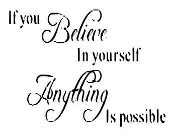 If you Believe in yourself Anything is possible Decal