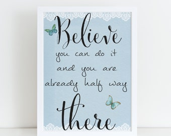 Believe You Can Do It Framed print, Motivational Print, Floral Print, Motivational Gift, Quote Print, For Her, Shabby Chic Wall Art, lace