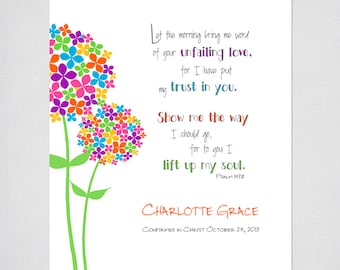 Confirmation Gift, Baptism Gift, First Communion Gift  - Girls Personalized Flowered PRINTABLE Wall Art with Psalm 143:8 Bible Verse.