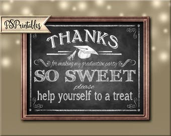 Printable Graduation Thank you Sign, Graduation is Sweet, sweets bar sign, MY Graduation PARTY, DIY graduation decor, chalkboard grad sign