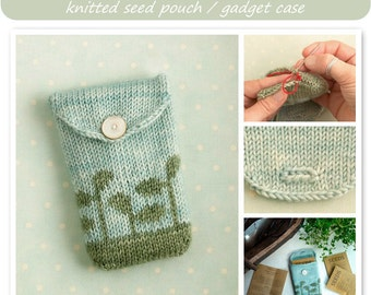 knitting pattern for a gadget case / seed pouch