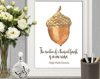 Acorn printable Fall poster print Autumn art print Acorn Quote Ralph Waldo Emerson quote Forest quote Brown Wall art 5x7 8x10 16x20 DOWNLOAD
