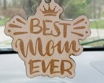 Best Mom Ever Mirror Hanger