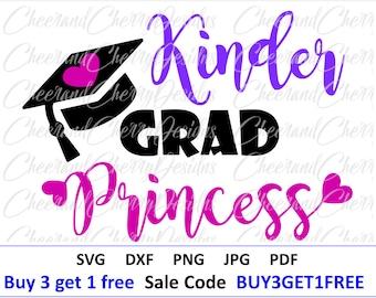 Kindergarten SVG Graduation SVG File Last Day of School SVG Girl Kinder grad Svg kindergarten Princess Cut file for Cricut Silhouette cameo