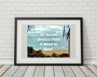 An Ocean Breeze Puts A Mind At Ease | Quote Beach Photo Digital Download