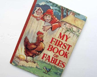 Antique My First Book of Fables Child's Picture and Story Book c 1915,  Color Plates, Illustrated by Arthur Mansbridge, Aesop Fable Stories