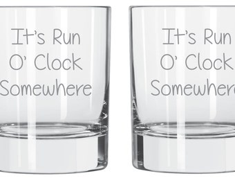 Etched It's Run O'Clock Somewhere Glass FREE Personalization