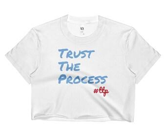 Trust the Process | Ladies Crop Top [Philadelphia Sixers]