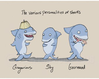 The Various Personalities of Sharks Print