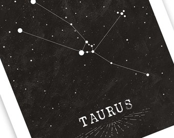 Taurus Constellation Star Map Print - Black and White Contemporary Style for Him or Her - Choose 8x10 or 11x14