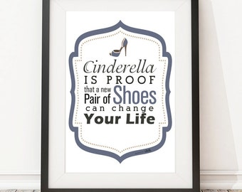 Fashion printable quote , inspiring poster great as shoe lovers gifts as housewarming art typography print quote art motivational decor