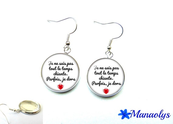 """Earrings message, quote, """"I'm not always boring, sometimes I sleep"""" 2832 glass cabochons"""