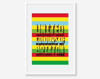 United Colours of Brixton. Matte and Giclee Art Prints in A3 A2 sizes. Wall Art, home decor. Prints of London
