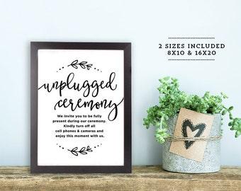"Unplugged Wedding Sign   Printable Unplugged Ceremony Sign   Wedding Signs   Wedding Day Signs    8x10"" and 16x20""   No. EDN 2003"