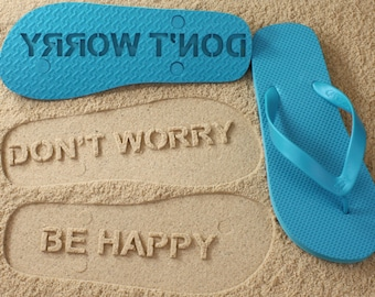 Don't Worry Be Happy Flip Flops *check size chart, see 3rd product photo*