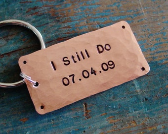 I Still Do Keychain, 7th Anniversary Gift, Copper Keychain, Custom Stamped Wedding Date,Gift for Him,Husband Copper Seventh Anniversary Gift