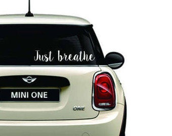 Vinyl Car Decal - Just Breathe (white color) - White Car Decal - Vehicle Decal - Car Decal