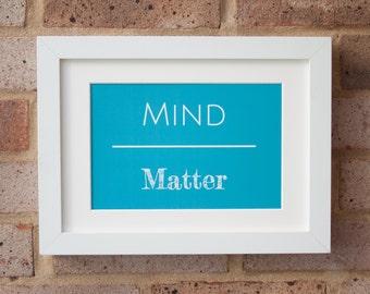 Mind Over Matter, Turquoise - Giclée Print