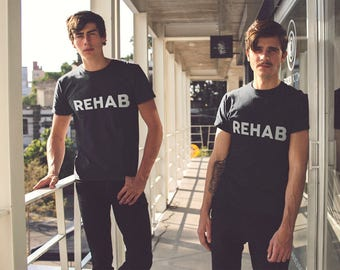 REHAB T-SHIRT -  / Premium Quality ! - Made in London / Fast Delivery to the Usa , Canada , Australia & Europe !
