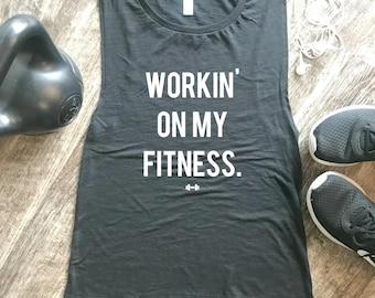 Workin' on my Fitness Workout Tank, Funny Workout Tank, Womens Workout Tank, Fitness Tank, Gym Tank, Workout Motivation, Werk, Fitness