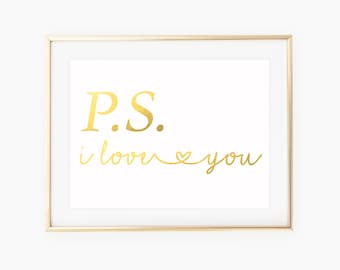 PS I Love You Sign / I Love You Print / Valentines Day Gift For Her / I Love You Sign / Gift For Wife / Love Sign / Gold Wall Art / Decor
