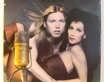 """Gregg Allman & Cher Vinyl Record Album LP 1970s Pop Rock and Roll Power Couple Experiment """"Two The Hard Way"""" (1977 Wb w/""""Shadow Dream Song"""")"""