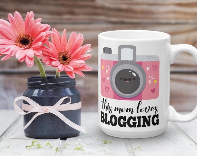 This Mom Loves Blogging Mug   Blogging Mug   Gift For Bloggers   Time to Blog   Blogging Day Mug   Blogger Coffee Mug   Blogger Gift