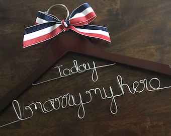 HUGE SALE Today I Marry my hero/Personalized / Bride/ Wedding Dress Hanger/Bridal Gift/ bridal party GIFTS/ wire hanger/ wedding hanger