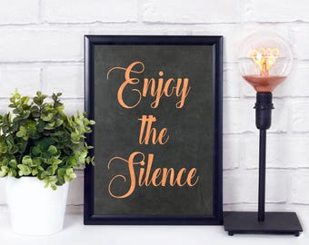 Enjoy the Silence Digital Print, Printable Wall Art, Home Decor, Digital Word Art, Art Print, Chalkboard and Copper, Instant Download