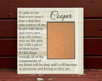 Dog Memorial Picture Frame | It Came to Me that Every Time I Lose a Dog | Pet Picture Frame