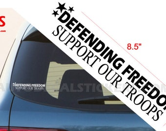 Defending Freedom Support Our Troops Car Sticker Window Decal Army Marines Navy Veteran 2nd NRA #118