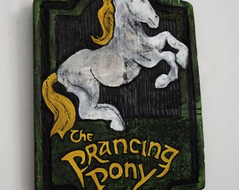 The Prancing Pony Sign