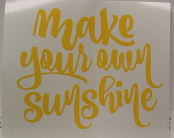 Make Your Own Sunshine Vinyl Decal Sticker/Sunshine/Yeti Decal/Car Decal/Laptop Decal/Macbook Decal